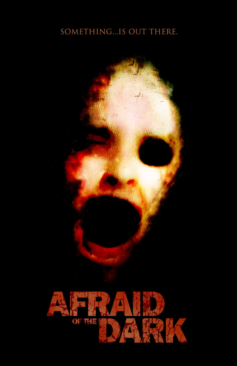 Afraid of the Dark horror movie poster design