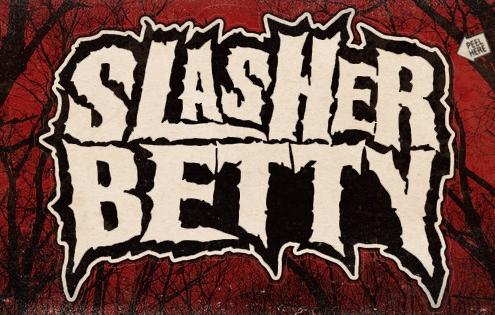Slasher Betty